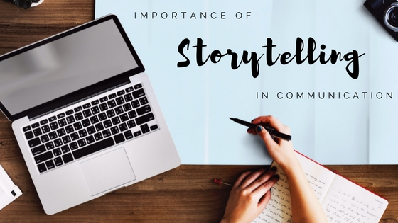 Importance of Storytelling in Communication
