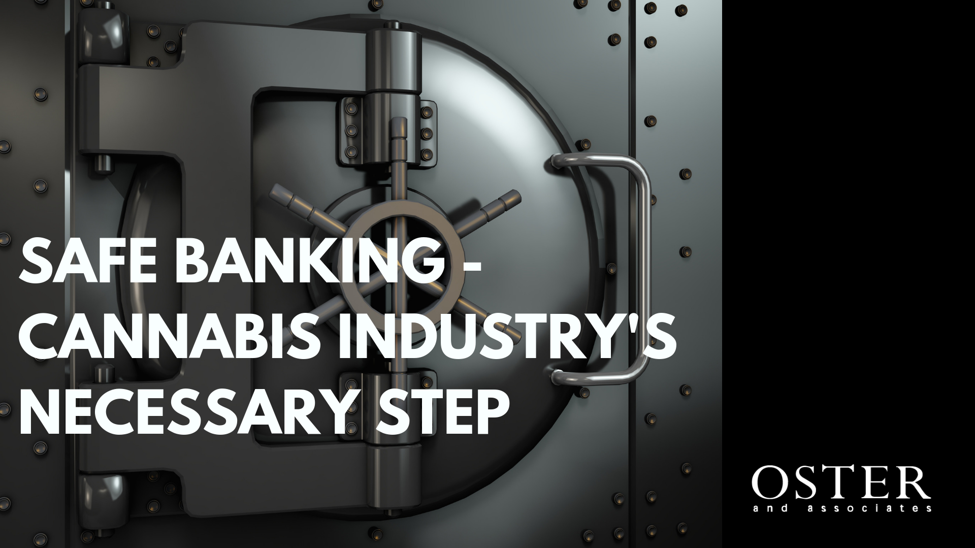 Safe Banking – Cannabis Industry's Necessary Step
