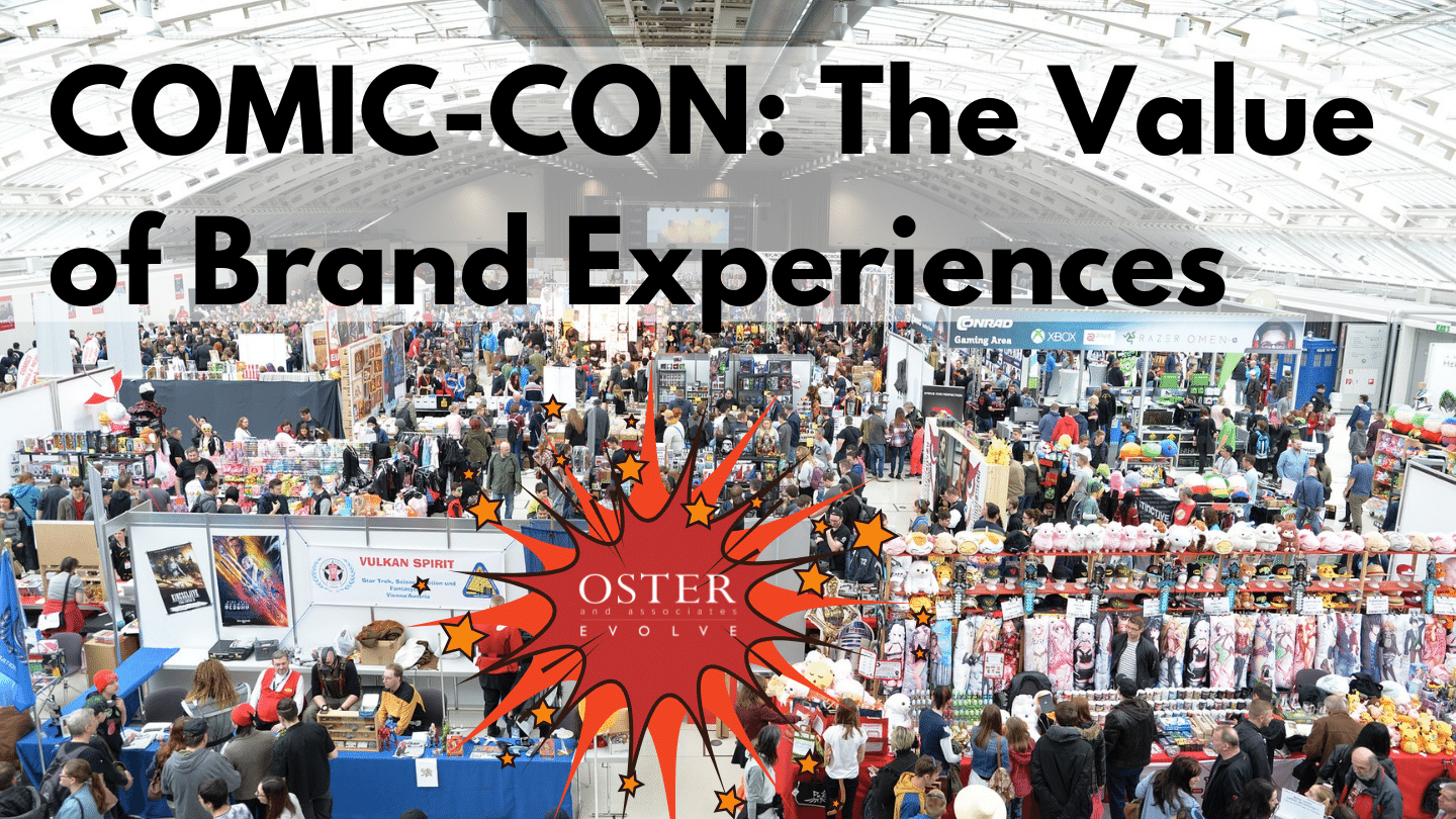 Comic-Con: The Value of Brand Experiences