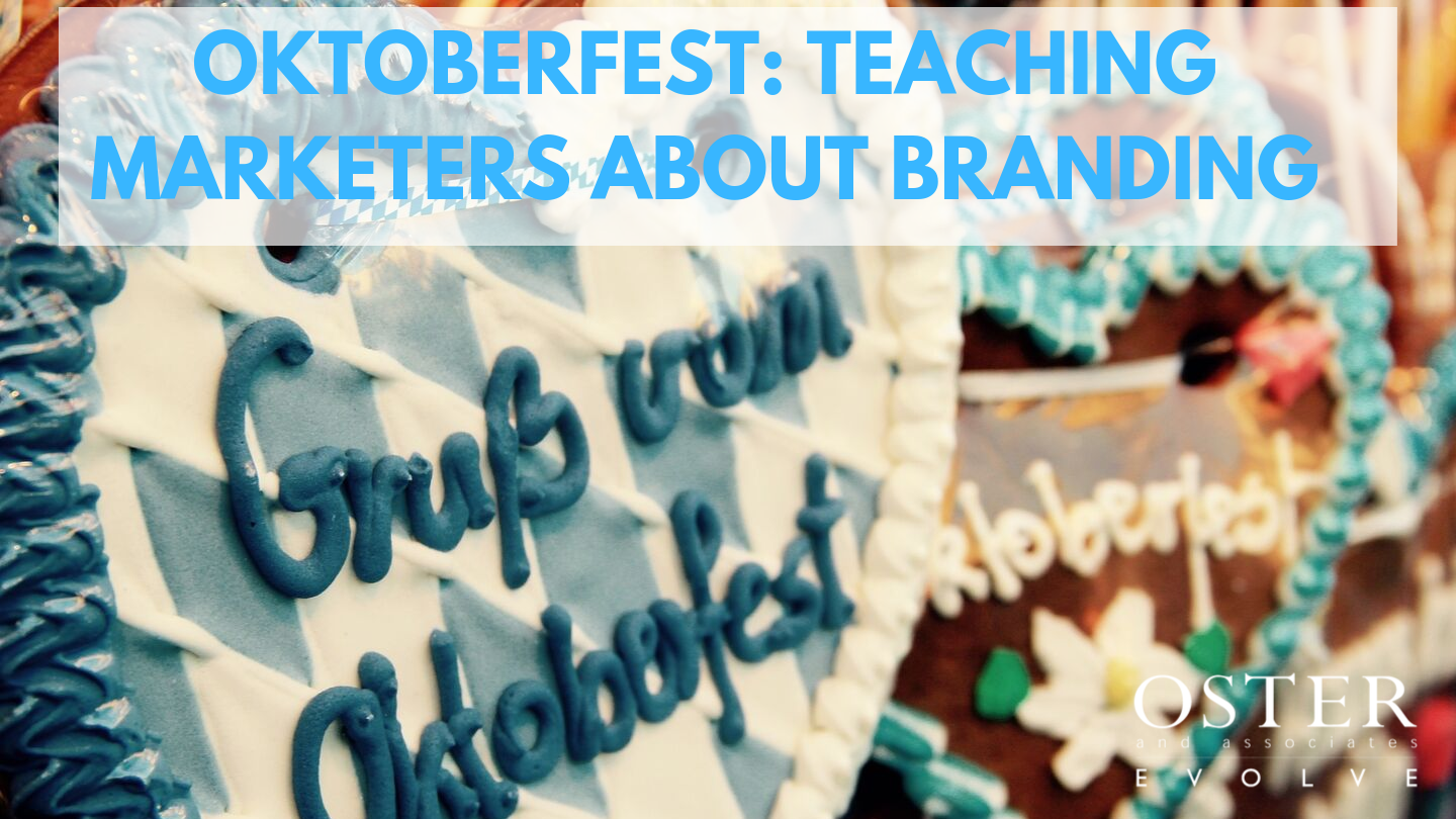 Oktoberfest: Teaching Marketers about Branding