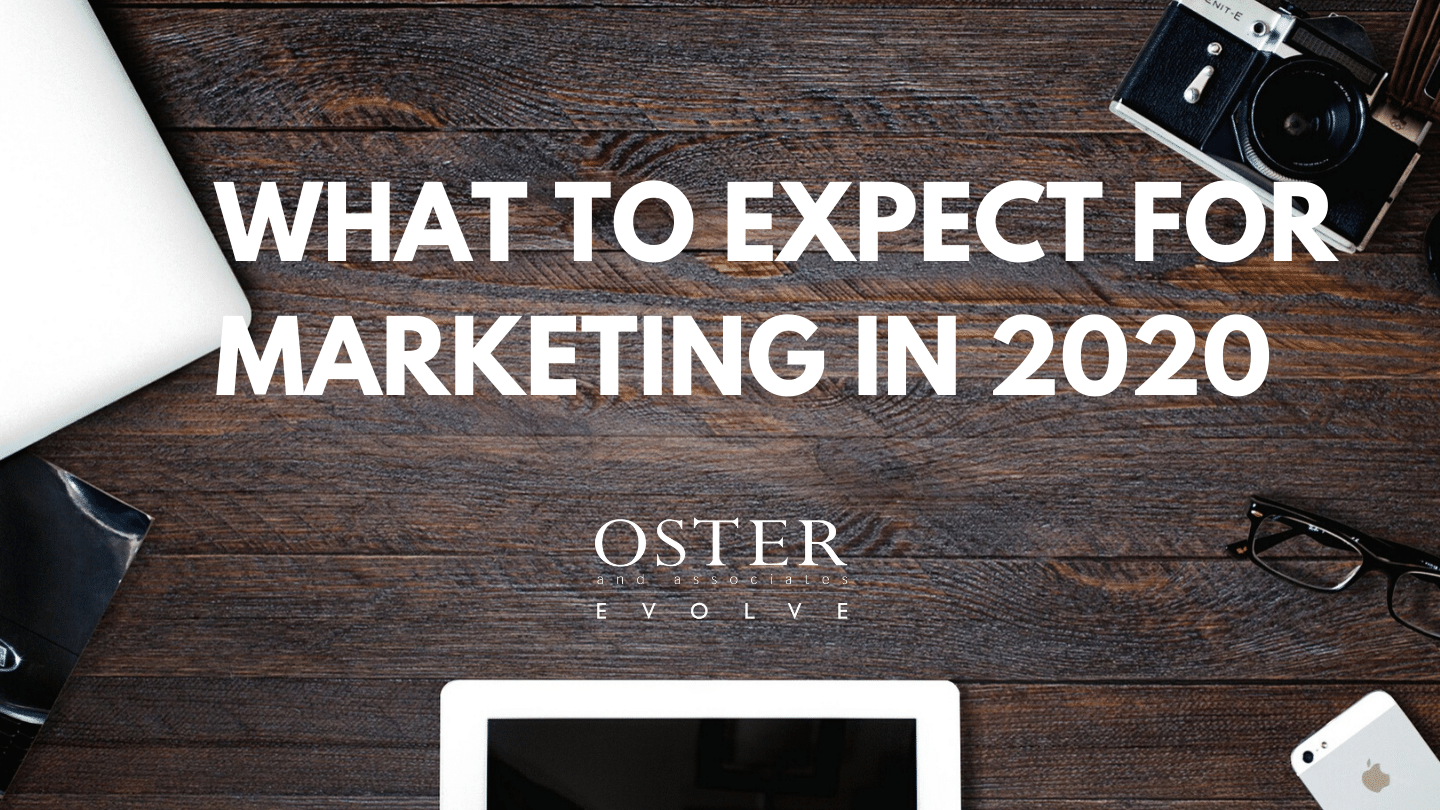 What to Expect for Marketing in 2020