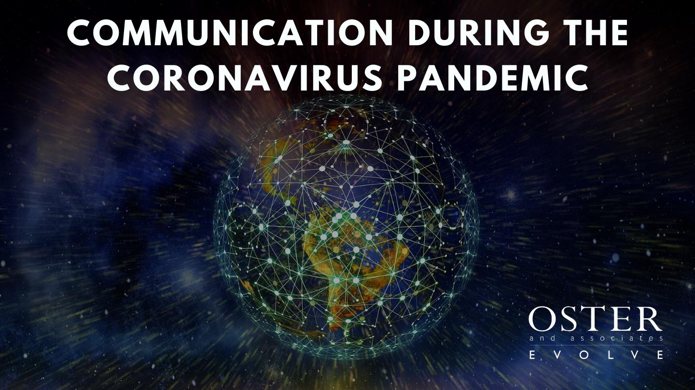 Communication During the Coronavirus Pandemic