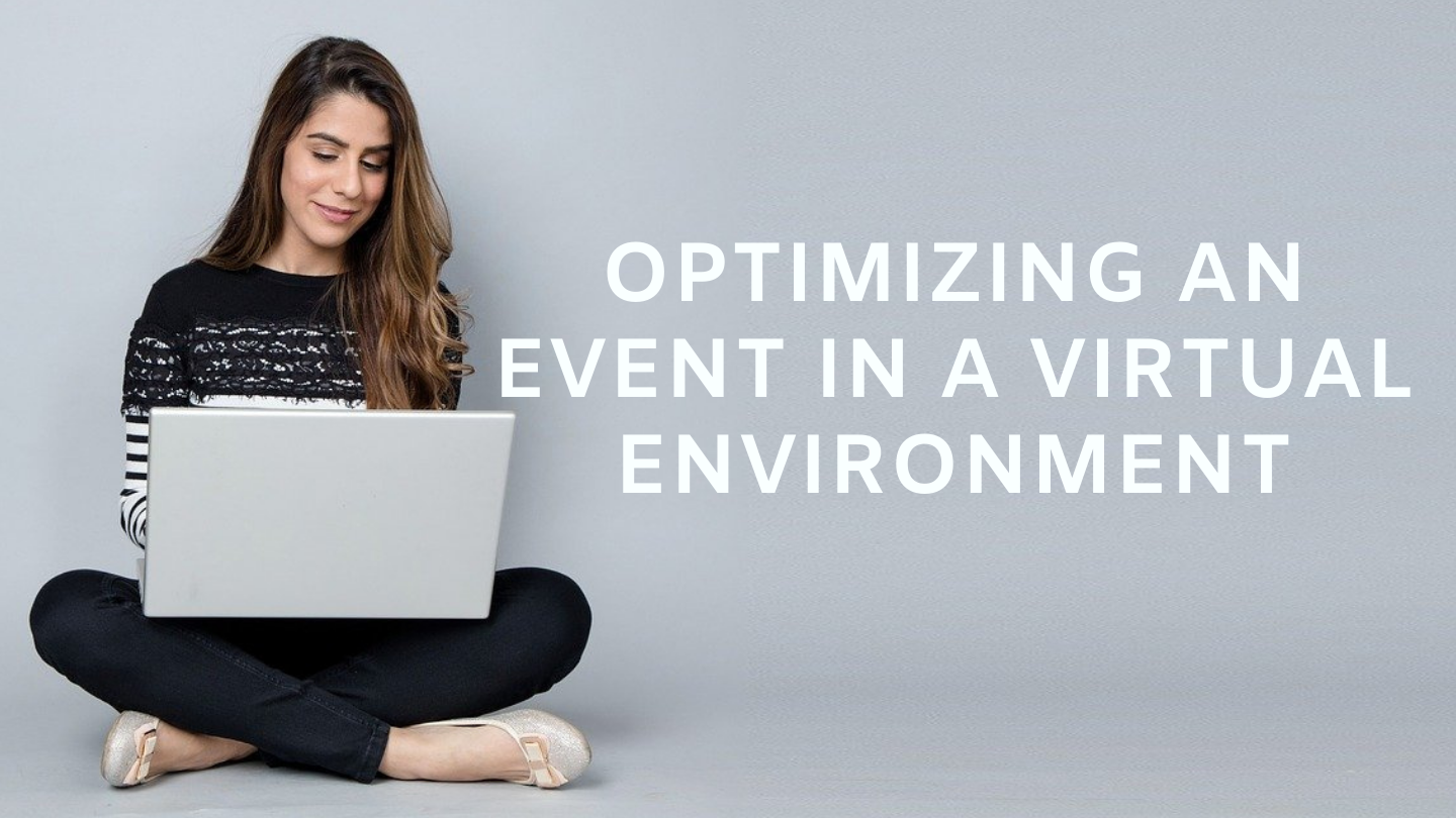 Optimizing an Event in a Virtual Environment