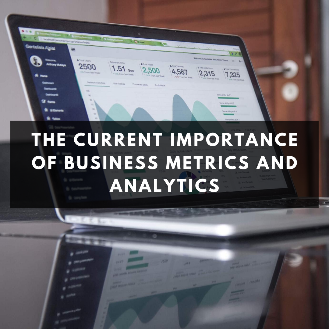 The Current Importance of Business Metrics and Analytics