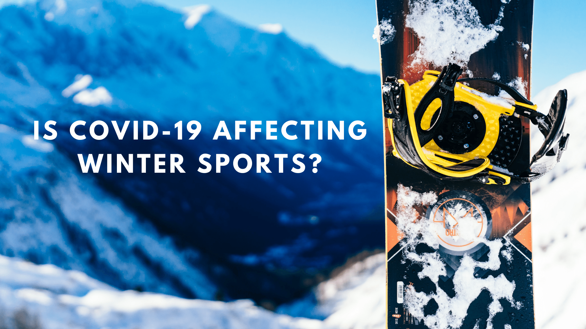 Is COVID-19 Affecting Winter Sports?