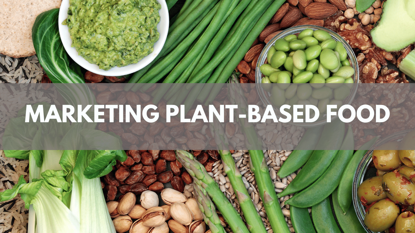 Marketing Plant Based Food