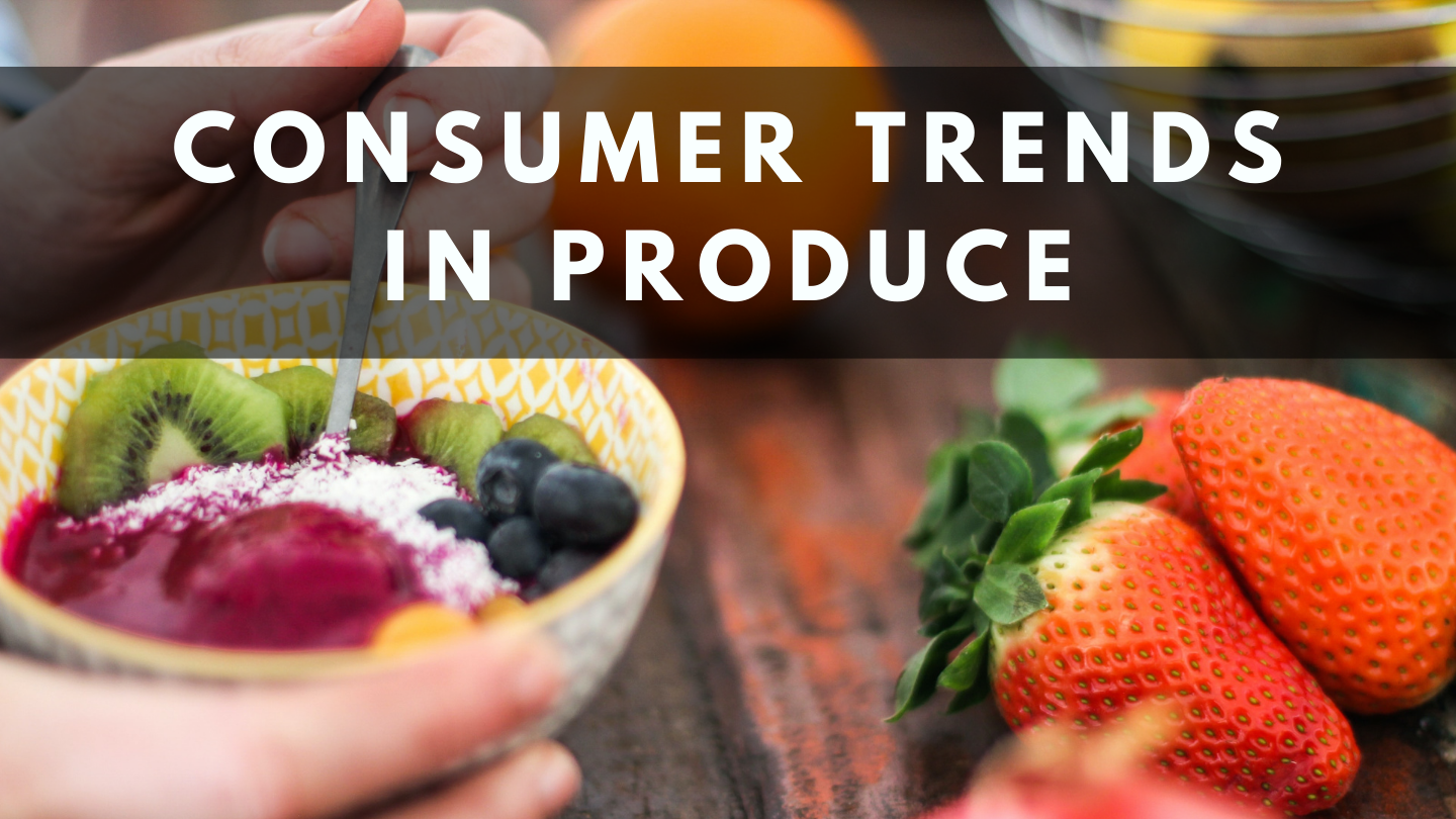 Consumer Trends in Produce